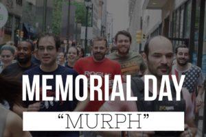 Memorial Day Murph!